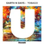 Earth n Days – Tobago