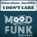 Max Millan, Simon Adams – I Don't Care