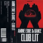 Amine Edge & DANCE, Sergy – Club Lit