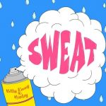 Huxley, Billy Kenny – SWEAT – Extended Mix