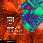 AMMU – This Is Life