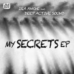 Deep Active Sound, Ira Ange – My Secrets