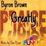 Byron Brown – Greatly