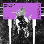 Nautica (UK) – My Love