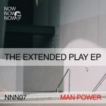 "Man Power – ""The Extended Play EP"""