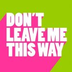 Kevin McKay, Start The Party – Don't Leave Me This Way