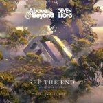 Above & Beyond, Seven Lions, Opposite The Other – See The End (Nora En Pure Remix)