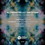 Ki Creighton, Jem Cooke – Colourblind Remixes
