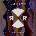 Nasser Baker – Bodytude