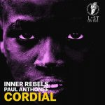 Paul Anthonee, Inner Rebels – CORDIAL