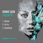 Dennis Quin – Egoism