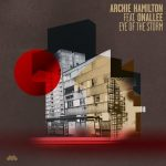 Archie Hamilton – EYE OF THE STORM FEAT. ONALLEE