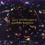 Alex Niggemann – Electric Mariachi