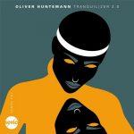 Oliver Huntemann – Tranquilizer 2.0