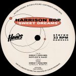 Harrison BDP – Sweet Dreams