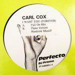 Carl Cox – I Want You (Forever)