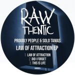 Proudly People, Solo Tamas – Law Of Attraction