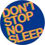 Radio Slave – Don't Stop No Sleep