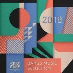 VA – Bar 25 Music Presents: Selektion 2019 [ZIPPYSHARE]