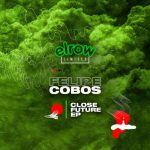 Felipe Cobos – Close Future
