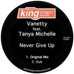 Tanya Michelle, Vanetty – Never Give Up
