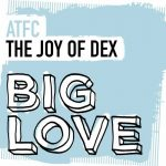 ATFC – The Joy Of Dex