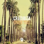 Crazibiza – Over You