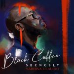Black Coffee, Sabrina Claudio – SBCNCSLY