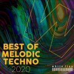 VA – BEST OF MELODIC TECHNO 2020