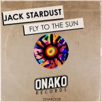 Jack Stardust – Fly To The Sun