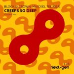 Block & Crown, Maickel Telussa – Creeps so Deep