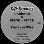 Lauhaus, Mario Franca – Two Love Wise