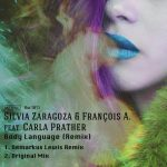 Silvia Zaragoza & Francois A. feat. Carla Prather – Body Language