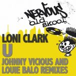 U – JOHNNY VICIOUS & LOUIE BALO REMIXES
