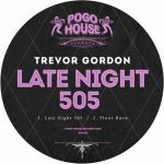 Trevor Gordon – Late Night 505