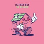 Jazzman Wax – The Mission