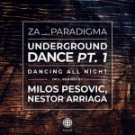 Za__Paradigma – UNDERGROUND DANCE PT.1 (DANCING ALL NIGHT)