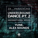 Za__Paradigma – UNDERGROUND DANCE PT.2 (UNCONDITIONAL MOVES)
