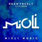 Roam Freely – Citizen