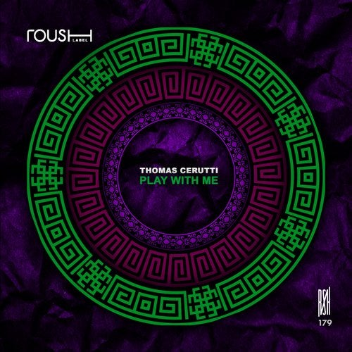 Thomas Cerutti – Play With Me