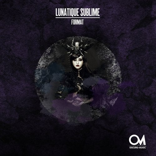 Lunatique Sublime – Format