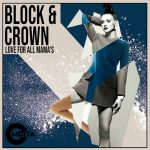 Block & Crown – Love for All Mama's