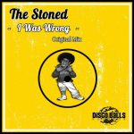 The Stoned – I Was Wrong