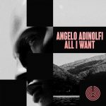 Angelo Adinolfi – All I Want