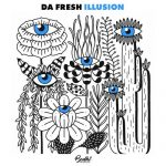 Da Fresh – Illusion