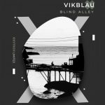 VikBlau – Blind Alley