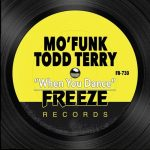Todd Terry, Mo'Funk – When You Dance