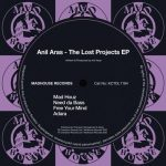Anil Aras – THE LOST PROJECTS
