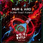 Mur & Ard – Pump That Funky
