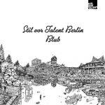 VA – STIL VOR TALENT BERLIN: BLUB